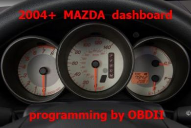 S7.43 - Dashboard repair by OBDII for Mazda 2, 3, 5, 6, RX8, MX5, CX7, CX9 2004-2010